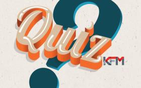 KFM Quiz