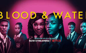 You've got to WATCH Netflix's new South African Original 'Blood & Water'