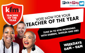 We're looking for the Kfm Teacher of the Year
