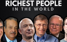 How the world's richest people made their breathtaking fortunes