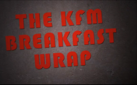 KFM Breakfast Wrap 23rd October