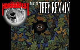THEY REMAIN (SA HorrorFest movie screening)