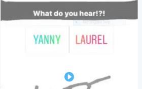[LISTEN] Is it Yanny or Laurel? Test your ears!