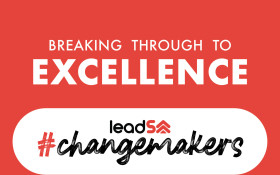 LeadSA ChangeMakers 2019: Breaking through to excellence