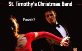 ST. TIMOTHY'S XMAS BAND - WINTER BALL (WITH COOLSOUNDS DANCE BAND)