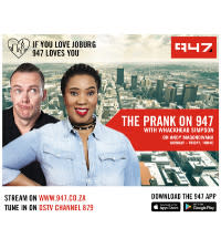 The Prank on 947 with Whackhead and Andy Maqondwana