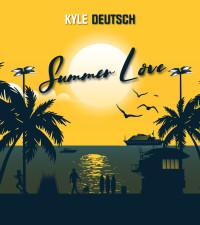 Kyle Deutsch releases new single, 'Summer Love'.