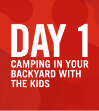 Day 1 of Fresh's Things To Do during lockdown: Camping with the kids