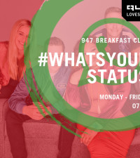 #WhatsYourStatus: All the episodes you may have missed on the 947 Breakfast Club