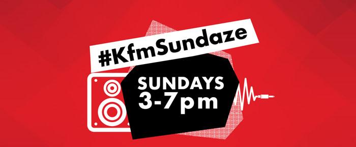 Ease into #KfmSundaze