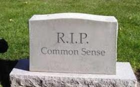 The passing of common sense