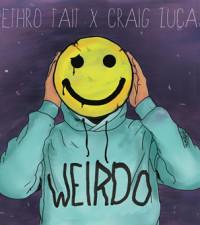 [LISTEN] Jethro Tait and Craig Lucas team up for hot new Pop single, 'Weirdo'