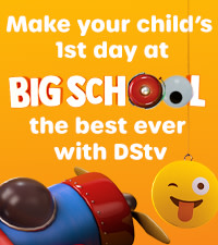 Make the first day of big school the best day ever with DStv and 947
