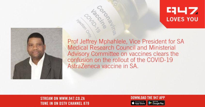 Prof Jeffrey Mphahlele clears the confusion on the COVID-19 vaccine rollout