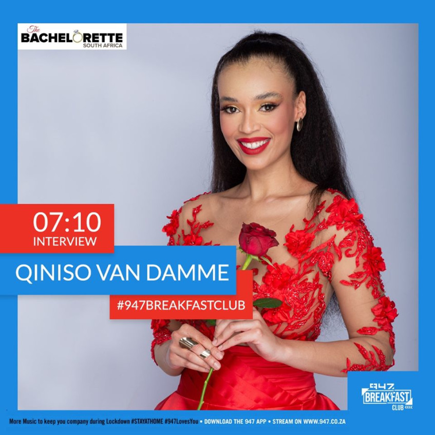 The 947 Breakfast Club catch up with SA's first Bachelorette, Qiniso Van Damme
