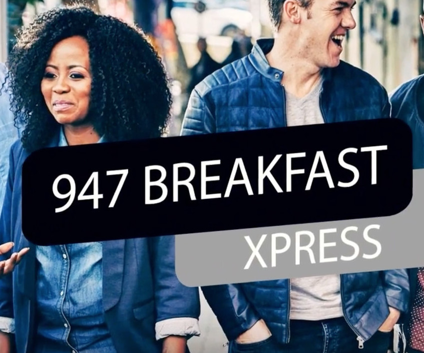 Thank you to the 947 Breakfast Xpress