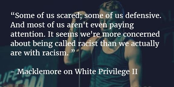 Image result for macklemore on white privilege II