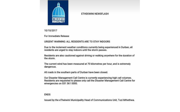 A warning statement issued by the Ethekwini Municipality urging residents to stay indoors.