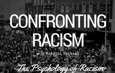 The Psychology of Racism - 22 Years Since 'Freedom'