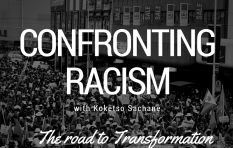 Confronting Racism: The Road to Transformation and Reconciliation