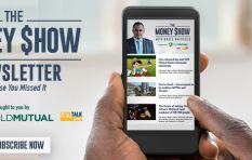 Get the best bits of 'The Money Show' emailed to you daily, right after it ends