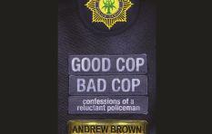 Apartheid activist and author Andrew Brown's Good Cop Bad Cop