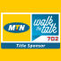 Enter now for MTN Walk the Talk with 702