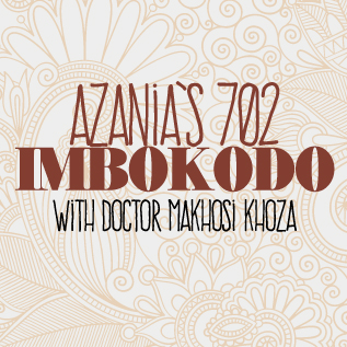 Azania's 702 Imbokodo – A Celebration of Women