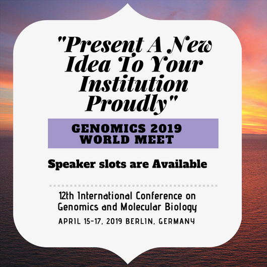12th International Conference on Genomics and Molecular Biology