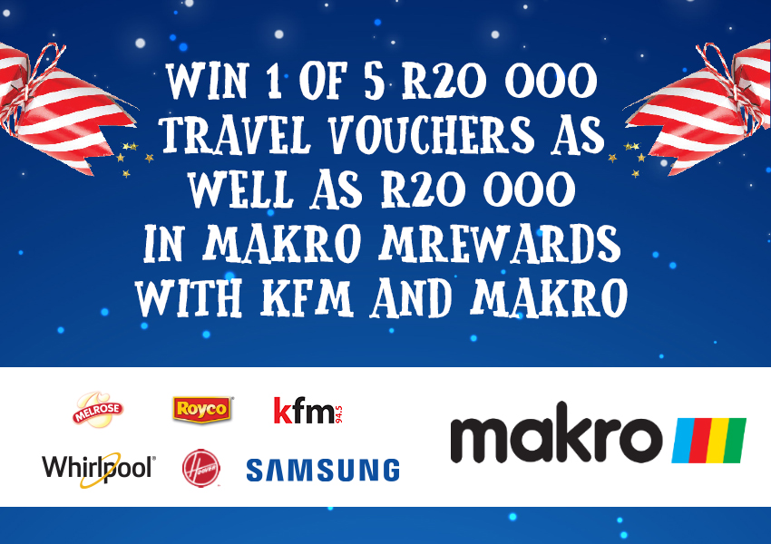 Win your share of R40 000 in travel vouchers with Kfm 94.5 and Makro