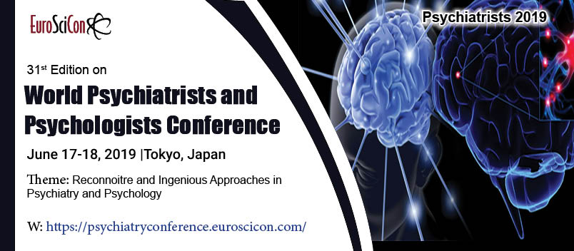 31st Edition on World Psychiatrists and Psychologists Conference