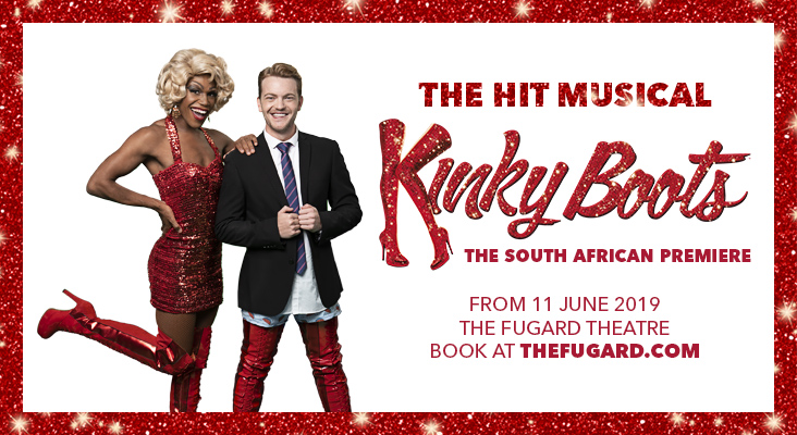 Catch Kinky Boots at The Fugard Theatre