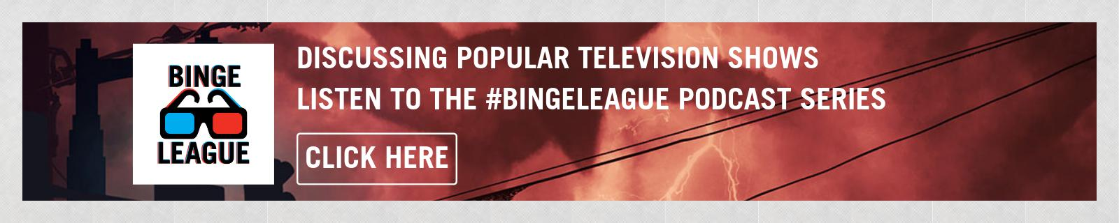 947 BINGE LEAGUE PODCAST SERIES