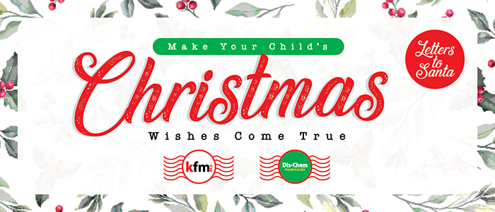 It's Letters to Santa with Dis-Chem Pharmacies & Kfm Mornings
