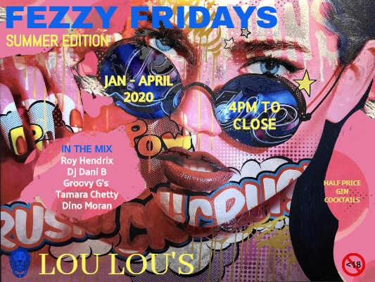 Fezzy Friday's at Lou Lou's