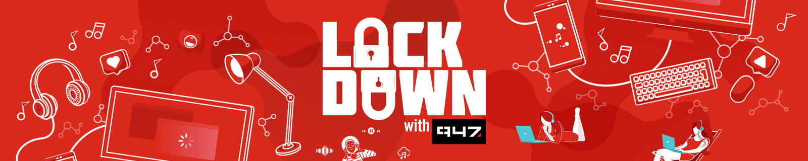 lockdownwith947-banner-wip-01jpg