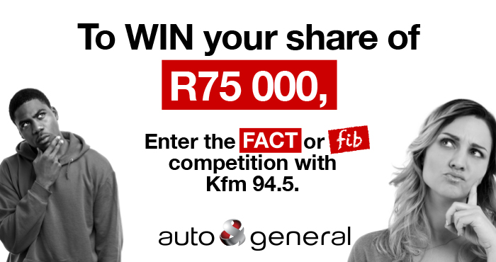 WIN your share of R75 000 with Auto & General Insurance and Kfm 94.5