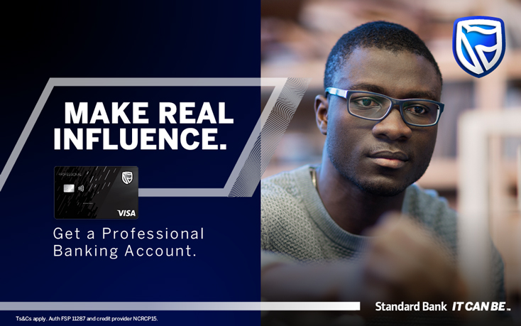 Make Real Influence with Standard Bank Professional Banking and WIN!
