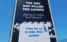 The DA unveiled a billboard on Sunday 17 February, reading 'The ANC has killed the lights,' following power outages across the country. Picture: @Our_DA/Twitter