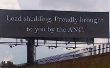 The DA quickly put this billboard up in Gauteng after the country suffered load shedding on 6 March 2014. Picture: @gavdavis via Twitter