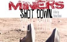 Poster for the multi-award winning documentary Miners Shot Down. Picture: Facebook