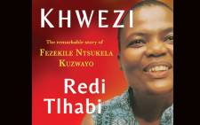 'Khwezi: the remarkable story of Fezekile Ntsukela Kuzwayo' was published by Jonathan Ball Books. Picture: Supplied.
