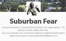 Suburban Fear, a group dedicated to South African Facebook civic organisations. Picture: Facebook.