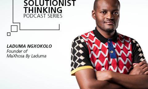 Laduma Ngxokolo - RMB Solutionist Thinking