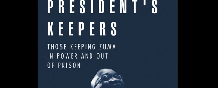 Cover of Jacques Pauw's book 'The President's Keepers'. Picture: Supplied.