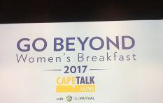 CapeTalk's Go Beyond Women's Breakfast kicks off on exciting note