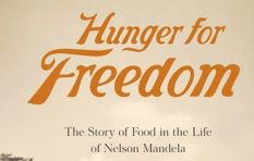 [LISTEN] Hunger for Freedom - The Story of Food in the Life of Nelson Mandela