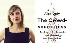 The art of crowdsourcing the money to kick-start your big idea