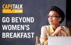 Celebrate Women's month in style with CapeTalk's Go Beyond Women's Breakfast