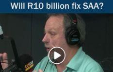 [Watch] Will R10 billion fix SAA asks CapeTalk's John Maytham?